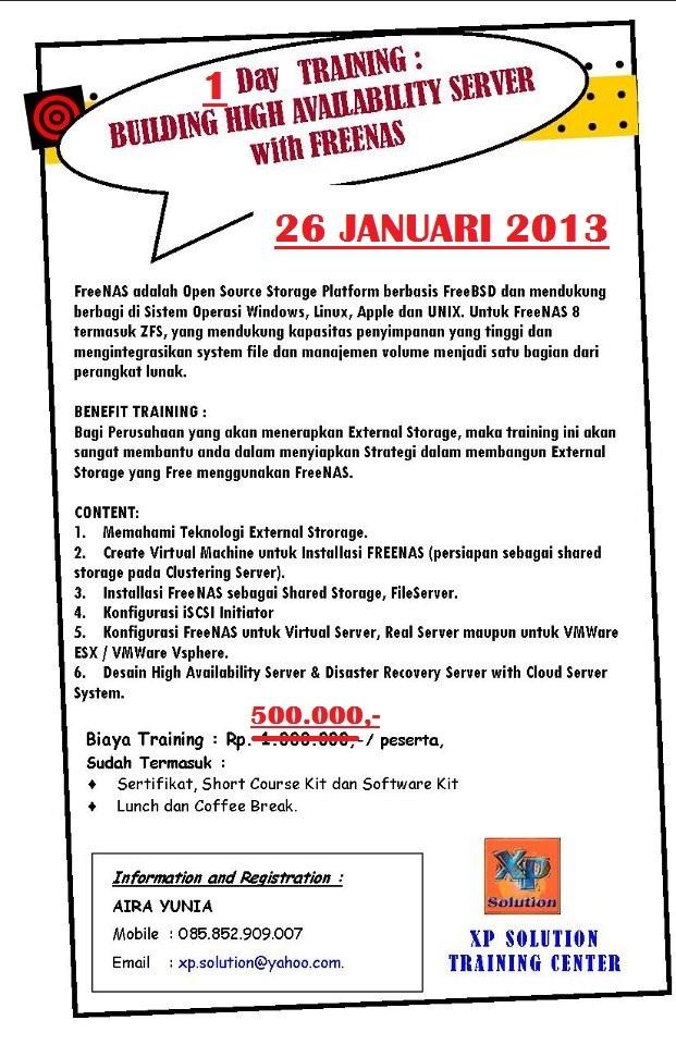 Info Workshop Membangun External Storage dengan FREENAS untuk UKM-SEKOLAH-AKADEMIK 26 Januari 2013
